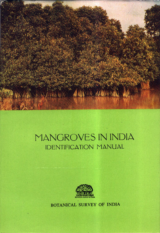 Mangroves in India - Identification Manual