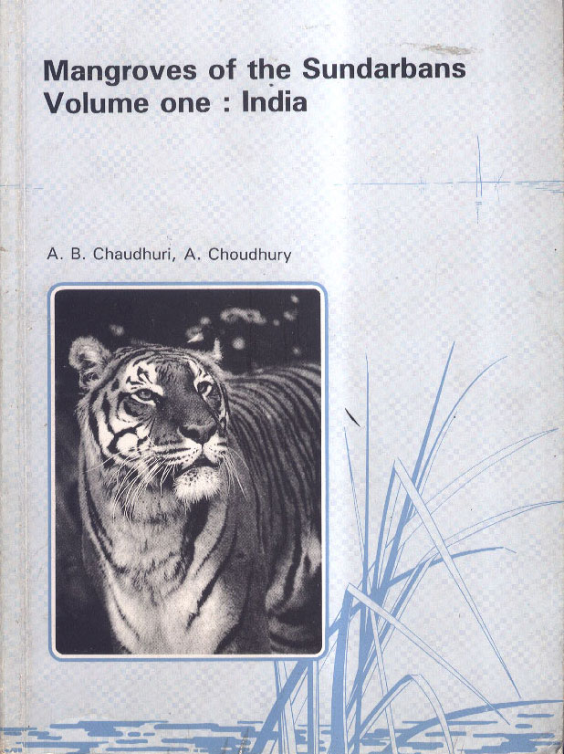 Mangroves of the Sundarbans - Volume I